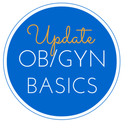We've updated the OB/GYN Basics Resource Page