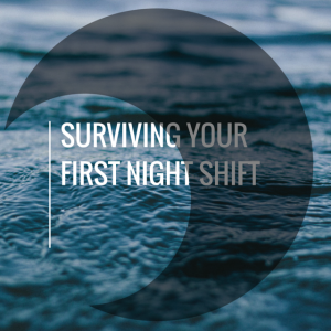 FMS Guide to Surviving Night Shifts