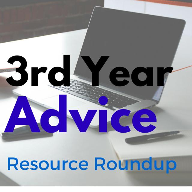 Third Year Advice Roundup