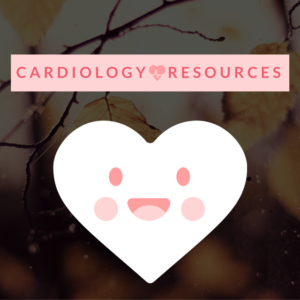 Resources for Cardiology Rotations
