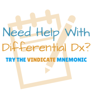 VINDICATE mnemonic for Differential Diagnosis