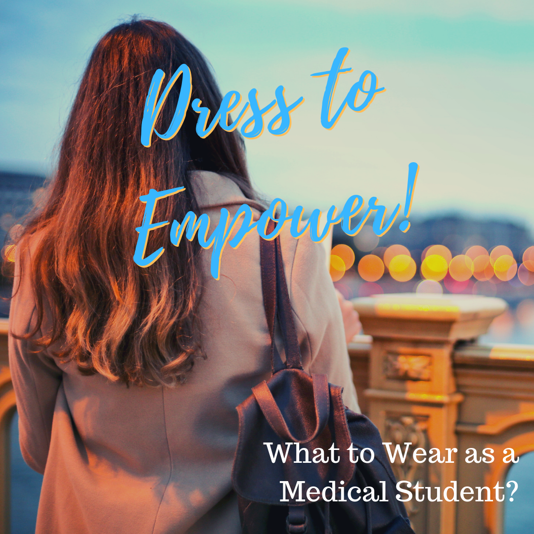 """Woman in Blazer with Purse, looking over balcony, with Caption """"Dress to Empress"""" and """"What to Wear as Medical Student"""""""